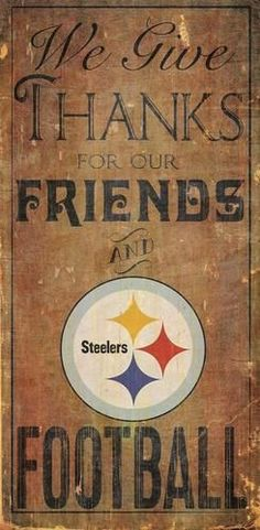 "Pittsburgh Steelers Home Decoration. This Pittsburgh wood sign measures 6"""" x 12"""". This Steelers sign is painted in team colors and includes a vintage distressed family and friends theme. The text """""