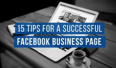 Why isn't your Facebook page booming? With over a billion daily active users, there's definitely room to grow your business using Facebook. Update your approach and set yourself up for social media marketing success. Here are tips and best practices to create a successful Facebook business page