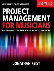 Project Management for Musicians: Recordings, Concerts, Tours, Studios, and More (Music Business: Project Management) by Jonathan Feist Management Books, Artist Management, Project Management, Management Tips, Berklee College Of Music, Mini Albums, Online Music Stores, Music School, Music Promotion