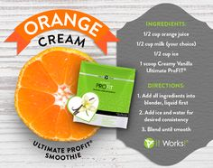 OH MY YUMMY! Orange Cream Smoothie by It Works! Ingredients: cup Orange Juice 1 scoop Creamy Vanilla ProFIT cup milk (your choice) cup ice Directions: Add all ingredients into blender Add ice and water for desired consistency Blend until smooth. Protein Shake Recipes, Smoothie Recipes, Protein Blend, Protein Smoothies, Drink Recipes, Profit Recipes, It Works Shakes, Ways To Eat Healthy, Healthy Recipes