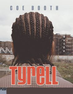 Tyrell by Coe Booth #wehavediversebooks