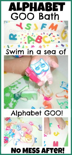 Alphabet GOO Bath- let's kids swim in a sea of alphabet GOO- fun educational, & simple to set up with virtually NO CLEAN UP after!