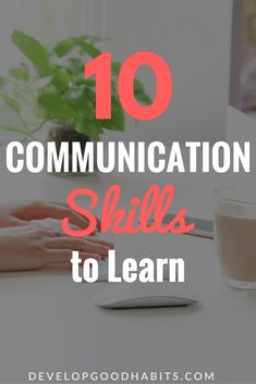 useful communication skills for work and relationships