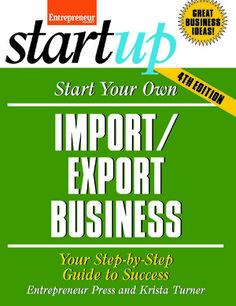 Start Your Own Import/Export Business, 4th Edition - Entrepreneur Bookstore - Entrepreneur.com