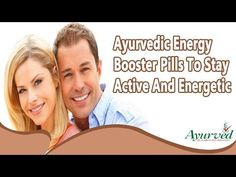 Ayurvedic Energy Booster Pills To Stay Active And Energetic