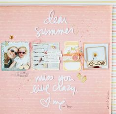 Scrap Sweet Scrap: Dear summer, miss you like crazy - layout for CSI