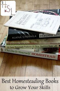Grow your skills and achieve your self-sufficient goals by filling your personal library with the best homesteading books.