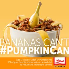 Add 1/4 cup of LIBBY'S Pumpkin into 3/4 of your favorite homemade or canned chili to reduce the sodium per serving. #PumpkinCan