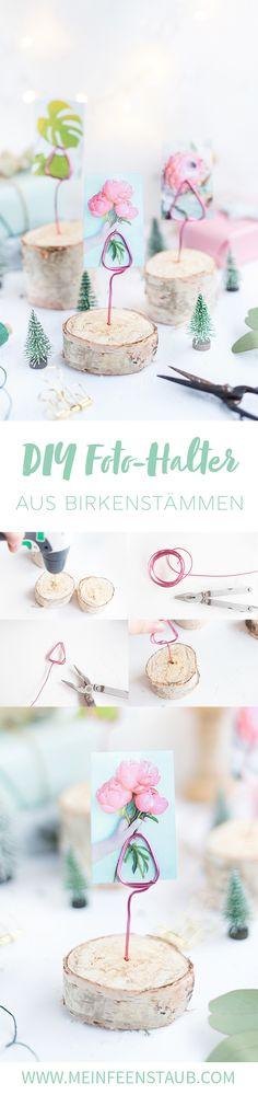 Kreative DIY Idee als selbstgemachtes Weihnachtsgeschenk: DIY Fotohalter aus Birkenstämmen einfach selbstgemacht | DIY Tutorial
