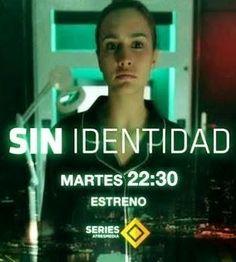 Sin identidad - Temporada 1
