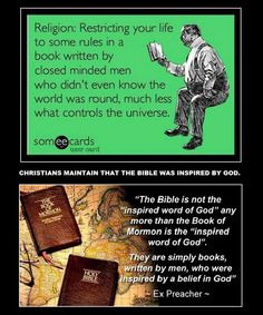 The Bible was inspired by men inspired by their belief in God