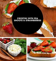 summer-snack crostini with pea shoots and strawberries,maybe cream ...
