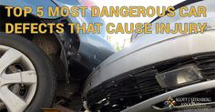 Top 5 Most Dangerous #Car Defects that Cause #Injury