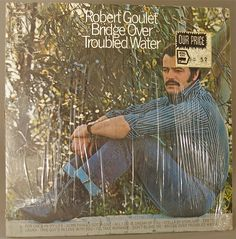ROBERT GOULET Bridge Over Troubles Waters 1971  This will help start the romancing!