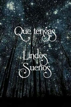 Good Night Messages, Good Night Quotes, Funny Phrases, Love Phrases, Good Night In Spanish, Love Qutoes, Good Morning Inspiration, Love You Gif, Amor Quotes