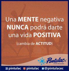 Procuremos tener siempre una actitud POSITIVA y buscar cumplir nuestras metas. Un gran Jueves para todos. La #frasepintulac del día: http://www.pintulac.com.ec/