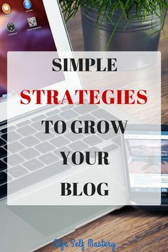 Growing your blog = increasing your income. Find out simple strategies to grow your blog!