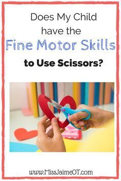 Fine motor weakness, positioning and lack of exposure can all be conquered with these simple OT tips to help your child with cutting skills.