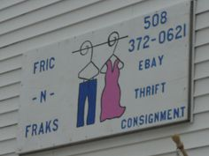 Fric-N-Fraks Thrift & Consignment Store - 2233 Providence Rd. | Northbridge, MA 01534 (508) 372-0621