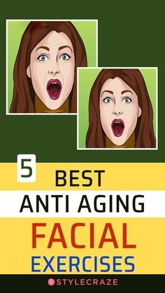 5 Best Anti Aging Facial Exercises - - Just like you have toned your body, you can also tone your face with these easy anti aging facial exercises that make you look young. Excited to reverse aging? Read on. Anti Aging Facial, Best Anti Aging, Anti Aging Skin Care, Anti Aging Products, Face Exercises, Fitness Exercises, Workouts, Yoga Exercises, Workout Videos