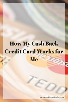 Credit cards often have a negative stigma attached to them but I make my cash back card earn me money! Learn how you can make your credit cards work for you. #creditcard #makemoney