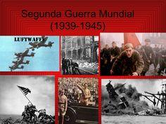 segunda-guerra-mundial-1939-1945 by antui via Slideshare