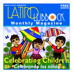 April 2017  Volume 11, Issue 4 All About Children's Month in Latino Lubbock Magazine