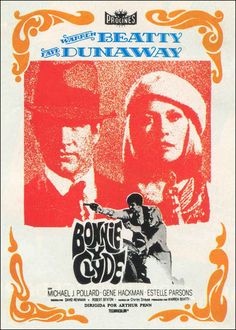 Bonnie and Clyde (1967) starring Warren Beatty & Faye Dunaway — Spanish Film Poster