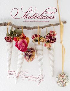 Special edition issue of Simply Shabbilicious magazine. Celebrating all that is creative, this issue brings together artists, crafters and photographers who share their creative spaces and journeys, so that they can inspire you to live… A Creative Life.