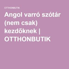 Angol varró szótár (nem csak) kezdőknek | OTTHONBUTIK