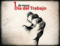 01 de mayo, Día internacional del Trabajador