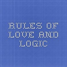 Rules of Love and Logic