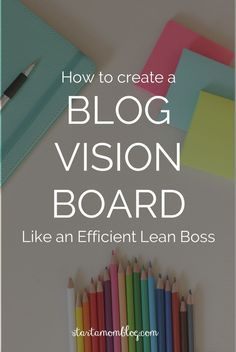How to create a blog vision board and editorial calendar to keep you organized and working towards your goals. A blog editorial calendar is a great tool to for blogging.