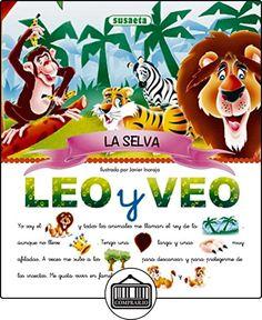 Selva(Leo Y Veo) de Equipo Susaeta ✿ Libros infantiles y juveniles - (De 3 a 6 años) ✿