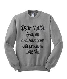 Ideas funny shirts for teens girls cute outfits Funny Shirt Sayings, Sarcastic Shirts, Funny Tee Shirts, Shirts With Sayings, Cute Shirts, Outfits Mujer, Sporty Outfits, Teen Fashion Outfits, Tween Fashion