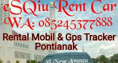 RENTAL MOBIL PONTIANAK SINGKAWANG | Ahmad Qumayni | Pulse | LinkedIn