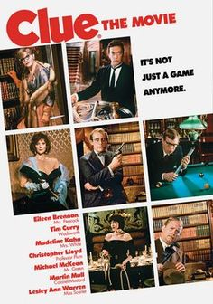Clue -- This 1985 movie is based on a popular board game of the same name. (In some countries it's known as Cluedo) It's a very campy murder mystery with a large cast, lots of laughs, and three different endings.