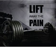 Fitness Motivation Home Gym Wall Decal - Lift The Pain Away Wall Decal