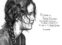 My name is Katniss Everdeen. My home is District I was in the Hunger Games. I escaped. Mockingjay p. to survive The Hunger Games, Hunger Games Fandom, Hunger Games Catching Fire, Hunger Games Trilogy, Katniss And Peeta, Katniss Everdeen, Hunger Games Drawings, I Volunteer As Tribute, Tribute Von Panem