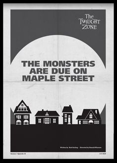 The Monsters Are Due on Maple Street - Twilight Zone Posters by Luke Vickers