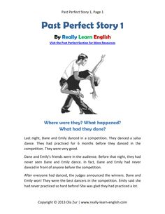 Free printable story and exercises for the English Past Perfect Tense. Just click the link and download the pdf file. You can find more stories at really-learn-english.com