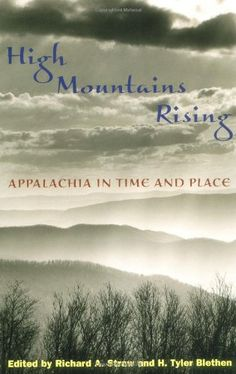 High Mountains Rising: APPALACHIA IN TIME AND PLACE by Richard A. Straw http://www.amazon.com/dp/025207176X/ref=cm_sw_r_pi_dp_pq3wvb0MDKYWH