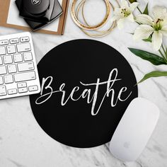 Breathe, Mouse Pad, Motivational Mousepad, Mouse Mat, Cute Office Desk... (49.020 COP) ❤ liked on Polyvore featuring home, home decor, office accessories, black mouse pad, round mouse pad and mouse pad