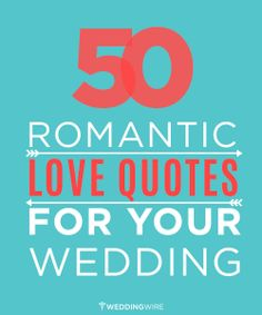50 romantic love quotes for your wedding | #MustSee