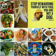 Stop rewarding yourself with food. You are not a dog - Unknown