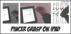 Pincer Grasp on iPad - Pinned by @PediaStaff – Please Visit http://ht.ly/63sNt for all our pediatric therapy pins