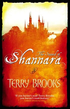 The Sword of Shannara- Warning you will want to read every book in the series!