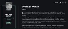 """Lokman Oktay Elektrikçi  15 Temmuz darbe girişiminden haberdar olur olmaz Boğaziçi Köprüsü'ne giden Lokman Oktay, arkadaşlarına, """"Ben gidiyorum dönmezsem beni şehit oldu bilin"""" demişti."""