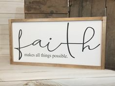 Scripture sign Christian wall art farmhouse scripture inspirational sign Christian decor religious sign wood faith sign Christian gifts Scripture sign, Faith makes all things possible! Christian Signs, Christian Decor, Christian Wall Art, Christian Crafts, Barn Wood Signs, Diy Wood Signs, Pallet Signs, Painted Wooden Signs, Reclaimed Wood Signs