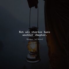 Inspirational Quotes About Strength :Not all stories have another chapter. via - Quotes Daily Inspirational Quotes About Strength, Meaningful Quotes, Positive Quotes, Motivational Quotes, Hurt Quotes, Wisdom Quotes, Life Quotes, Reality Quotes, Mood Quotes